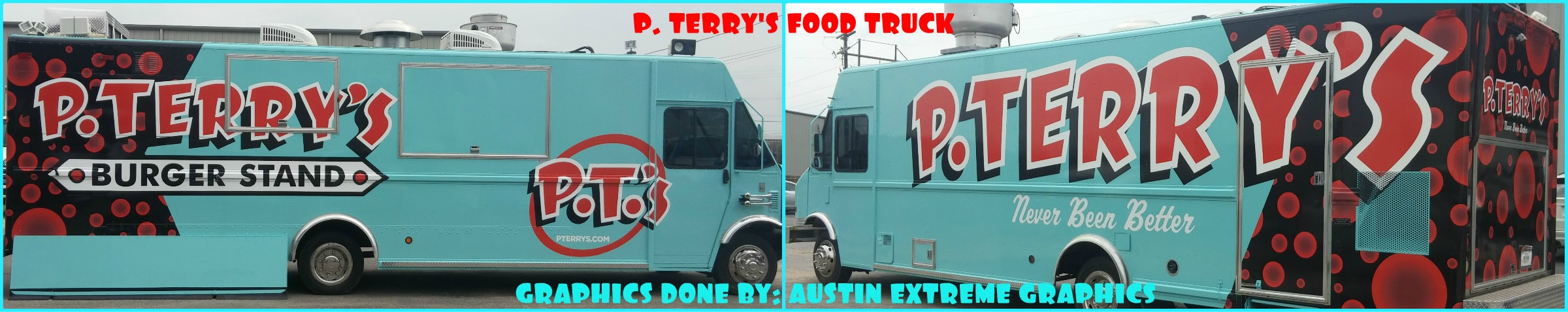 The side of the auto body paint for P. Terry's done by Central Texas Collision Services